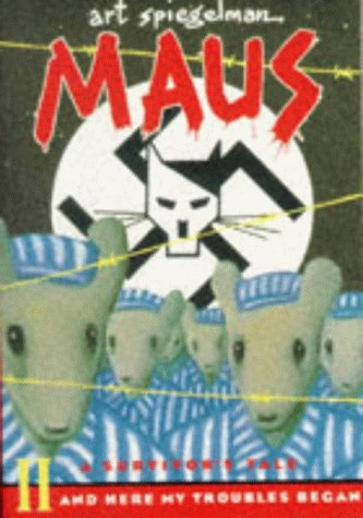 9780140132069: Maus II: A Survivor's Tale:And Here my Troubles Began (Penguin Graphic Fiction) (Pt. 2)