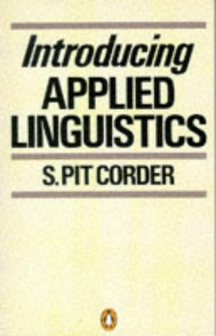 Introducing Applied Linguistics: Corder, S. Pit