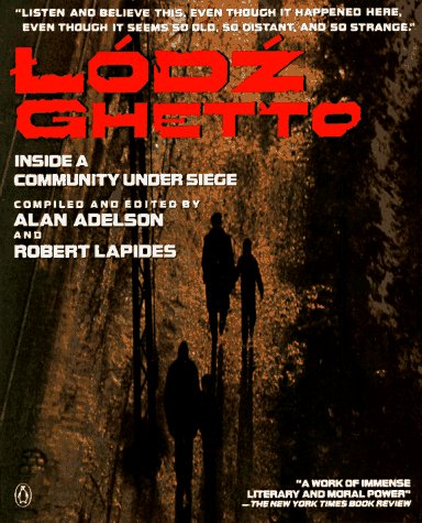 9780140132281: The Lodz Ghetto: Inside a Community Under Siege