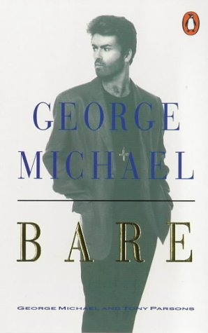 9780140132359: Bare: George Michael, His Own Story