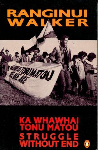 9780140132403: Ka Whawai Tonu Matou: Struggle without End