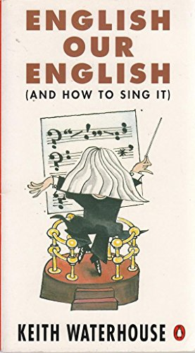 9780140132441: English Our English: And How to Sing it