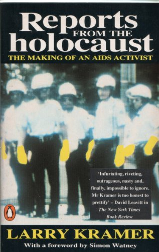 9780140132465: Reports from the Holocaust: Making of an AIDS Activist