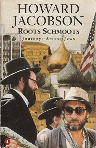 9780140132472: Roots Schmoots: Journeys Among Jews