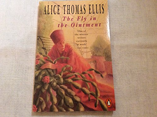 The Fly in the Ointment: Alice Thomas Ellis