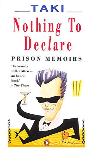 9780140132564: Nothing to Declare: Prison Memoirs