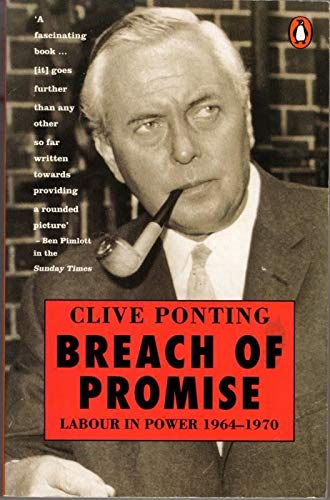 9780140132601: Breach of Promise: Labour in Power 1964-1970: Labour in Power, 1964-70