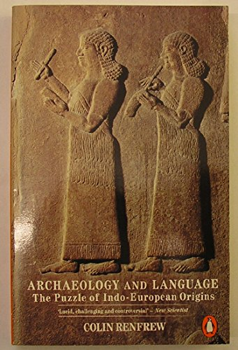 9780140132762: Archaeology and Language: The Puzzle of Indo-European Origins (Penguin history)