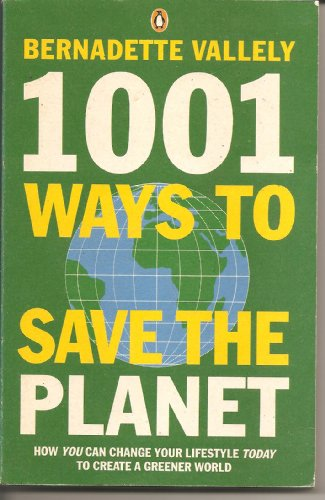 9780140133011: 1001 Ways to Save the Planet