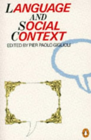 9780140133035: Language and Social Context: Selected Readings