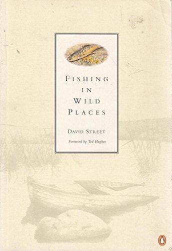 Fishing in Wild Places: David Street