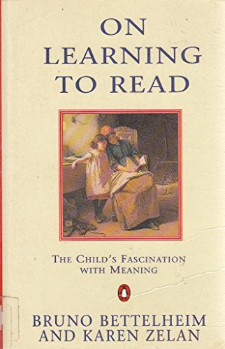 9780140133110: On Learning to Read: The Child's Fascination with Meaning (Penguin psychology)