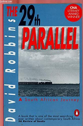 9780140133660: The 29th Parallel: A South African Journey