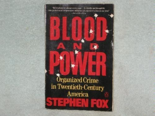 9780140134384: Blood and Power