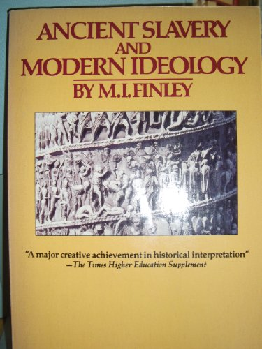 9780140134414: Ancient Slavery and Modern Ideology (Penguin history)