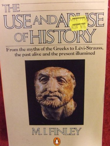 9780140134438: The Use and Abuse of History