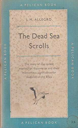 9780140134575: The Dead Sea Scrolls: A Reappraisal (Penguin history)