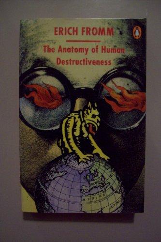 9780140134650: The Anatomy of Human Destructiveness