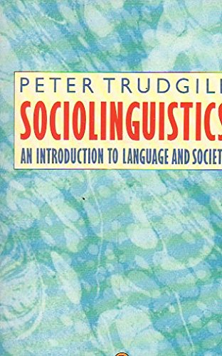 9780140134704: Sociolinguistics: An Introduction to Language and Society