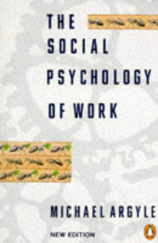 9780140134728: The Social Psychology of Work: Revised Edition