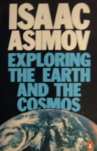9780140134735: EXPLORING THE EARTH AND THE COSMOS (PENGUIN PRESS SCIENCE)