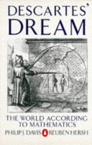 9780140134759: Descartes' Dream: The World According to Mathematics (Penguin Press Science)