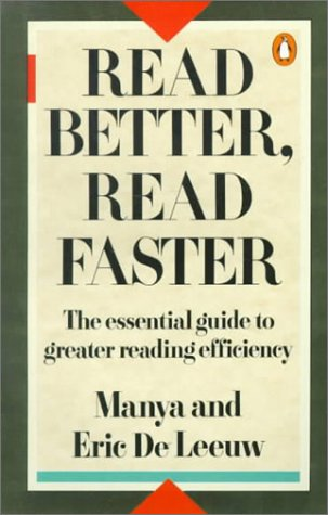 Read Better, Read Faster: A New Approach: Leeuw, Eric De