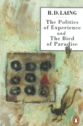 9780140134865: The Politics of Experience and The Bird of Paradise