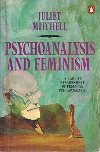 9780140134902: Psychoanalysis and Feminism