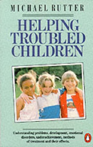 9780140134957: Helping Troubled Children