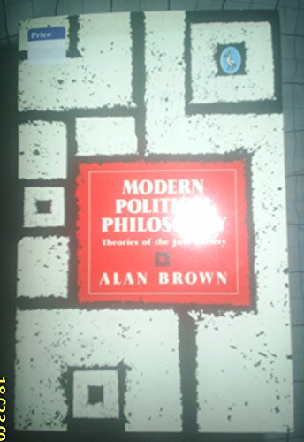 9780140135039: Modern Political Philosophy: Theories of the Just Society (Penguin Philosophy)