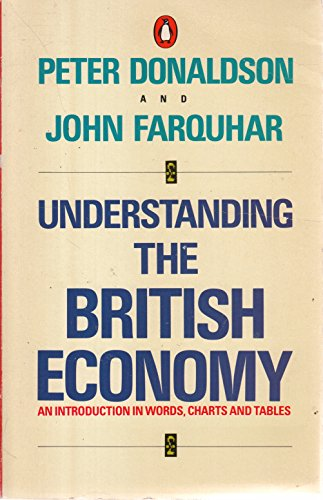 9780140135053: Understanding the British Economy (Penguin business)