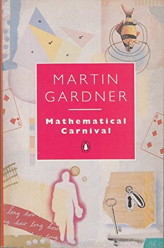 9780140135077: Mathematical Carnival (Penguin Press Science)
