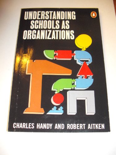 9780140135084: Understanding Schools & Organizations (Penguin business)