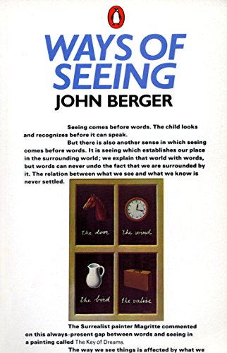 Ways of Seeing. Based on the BBC television series with John Berger.