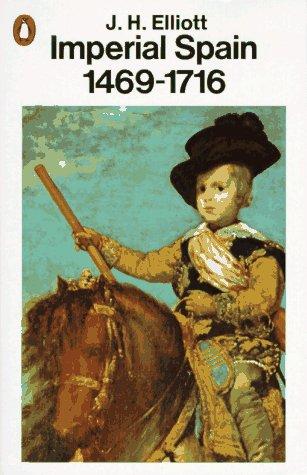 9780140135176: Imperial Spain 1469-1716