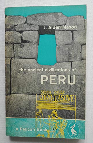 9780140135220: The Ancient Civilizations of Peru: Revised Edition (Penguin archaeology)