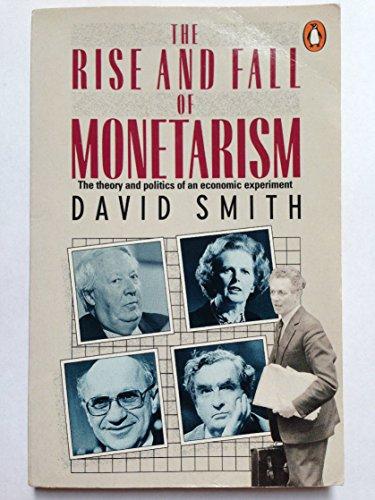 9780140135275: The Rise and Fall of Monetarism (Penguin economics)