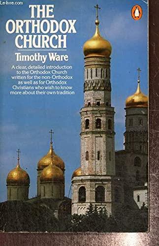 9780140135299: The Orthodox Church (Penguin religion)