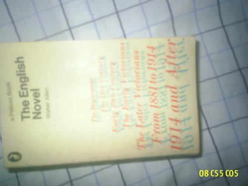 9780140135305: The English Novel (Penguin literary criticism)