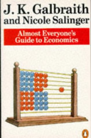 9780140135336: Almost Everyone's Guide to Economics (Penguin Business)