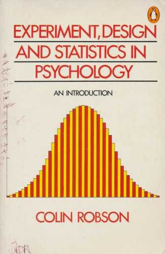 9780140135428: Experiment, Design And Statistics in Psychology (Penguin business)