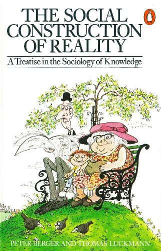 9780140135480: The Social Construction of Reality: A Treatise in the Sociology of Knowledge