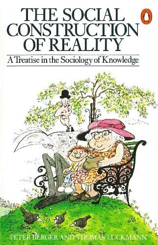 9780140135480: Social Construction Of Reality (Penguin Social Sciences)