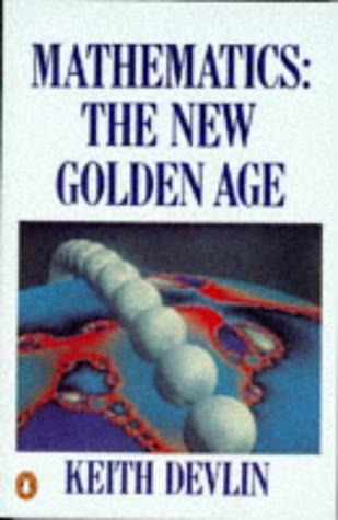 9780140135510: Mathematics: The New Golden Age (Penguin Press Science)