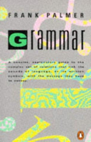 9780140135763: Grammar: Concise Explanatory GT Complex Set Relations that Link Sounds lang or It (Penguin language & linguistics)