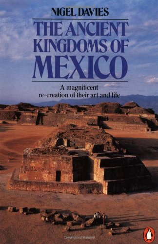 9780140135879: The Ancient Kingdoms of Mexico (Penguin history)