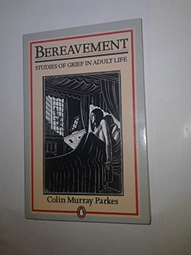 9780140135886: Bereavement: Studies of Grief in Adult Life (Penguin social sciences)