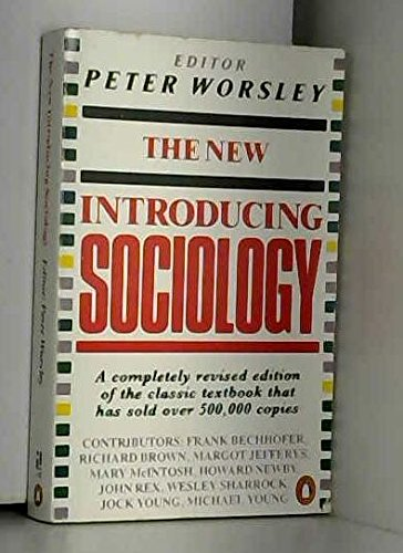 The New Introducing Sociology: Frank Bechhofer; Peter