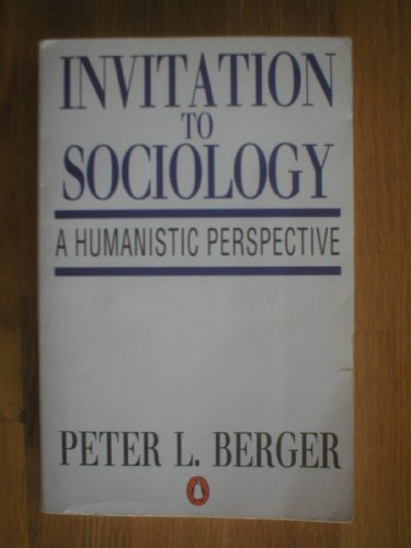 9780140135954: Invitation to Sociology: A Humanistic Perspective